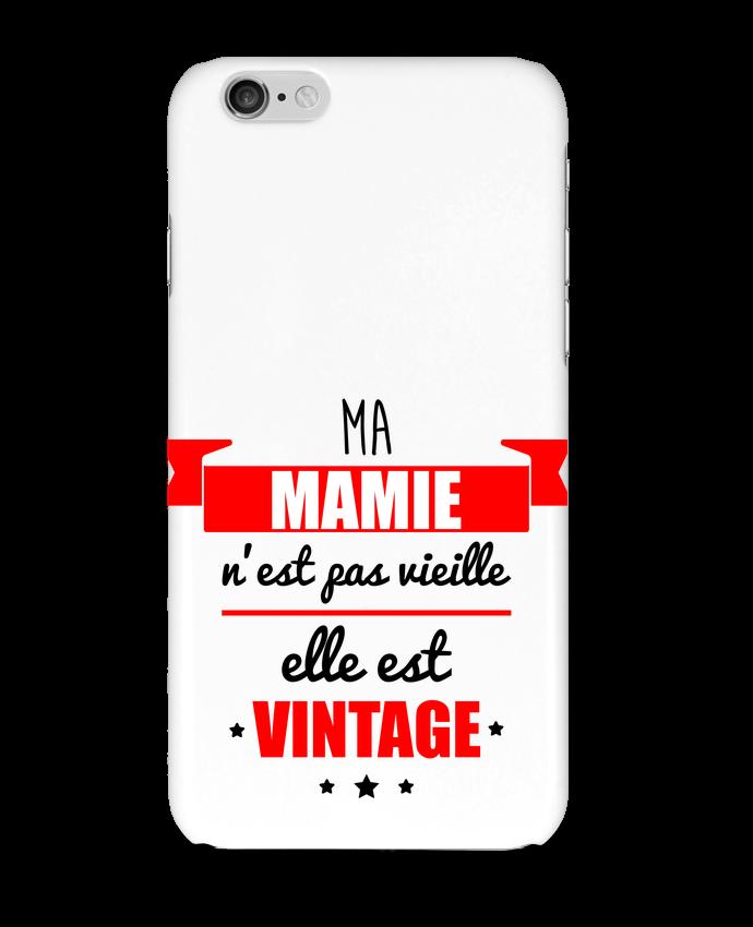 Coque 3D Iphone 6 Ma mamie n'est pas vieille elle est vintage par Benichan
