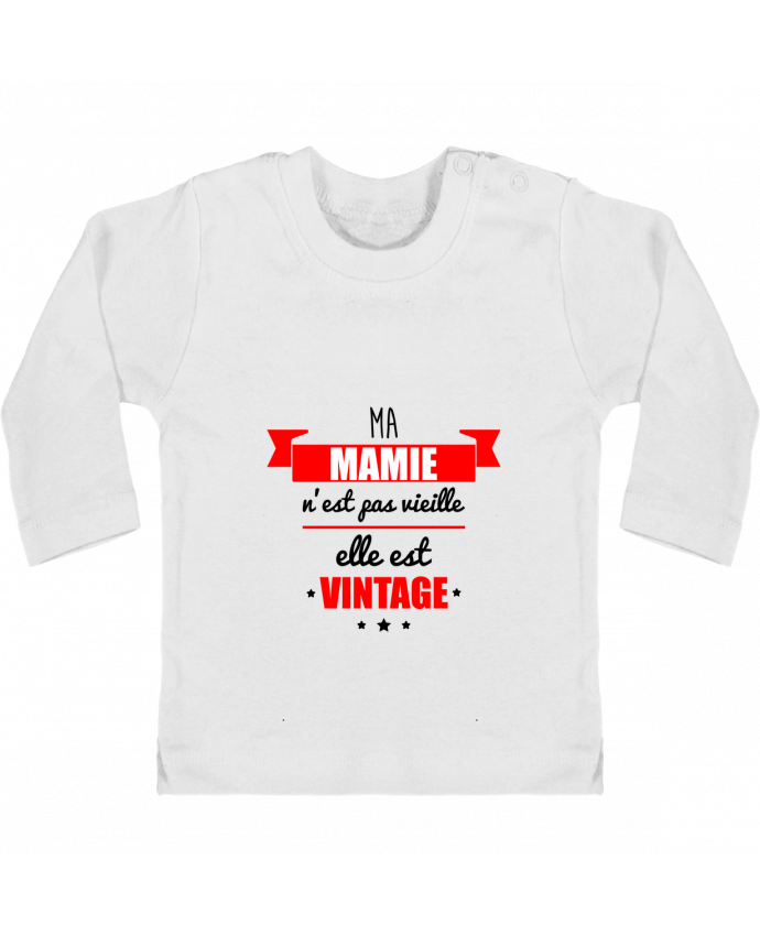 T-shirt Bébé Manches Longues Boutons Pression Ma mamie n'est pas vieille elle est vintage manches longues du designer Benichan