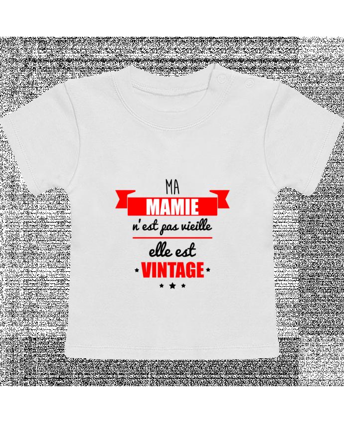 T-Shirt Bébé Manches Courtes Ma mamie n'est pas vieille elle est vintage manches courtes du designer Benichan
