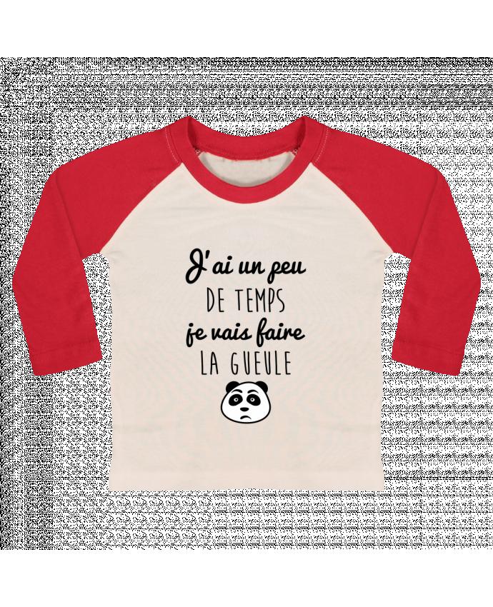 T-shirt Bébé Baseball Manches Longues J'ai un peu de temps je vais faire la gueule par Benichan