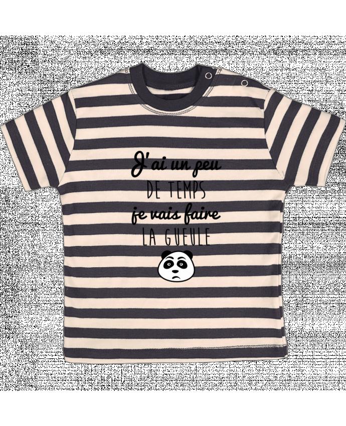 T-shirt Bébé à Rayures J'ai un peu de temps je vais faire la gueule par Benichan