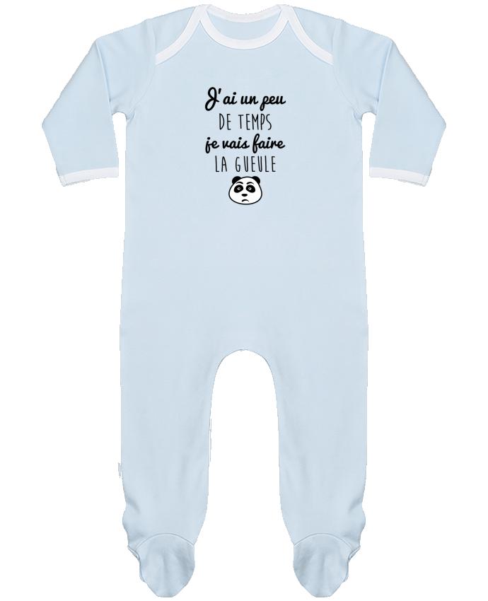Pyjama Bébé Manches Longues Contrasté J'ai un peu de temps je vais faire la gueule par Benichan
