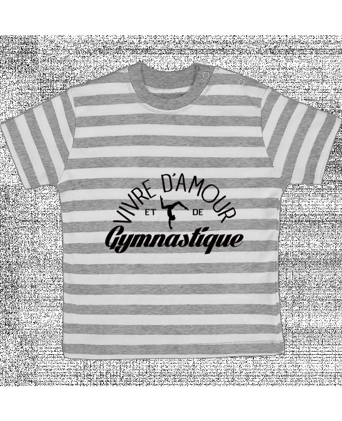 T-shirt Bébé à Rayures Vivre d'amour et de Gymnastique par Freeyourshirt.com