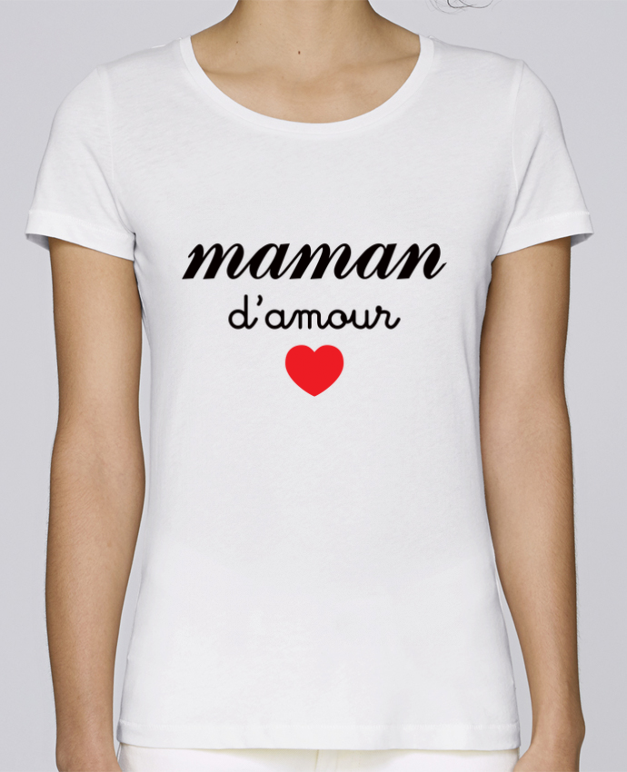 T-shirt Femme Stella Loves Maman D'amour par Freeyourshirt.com