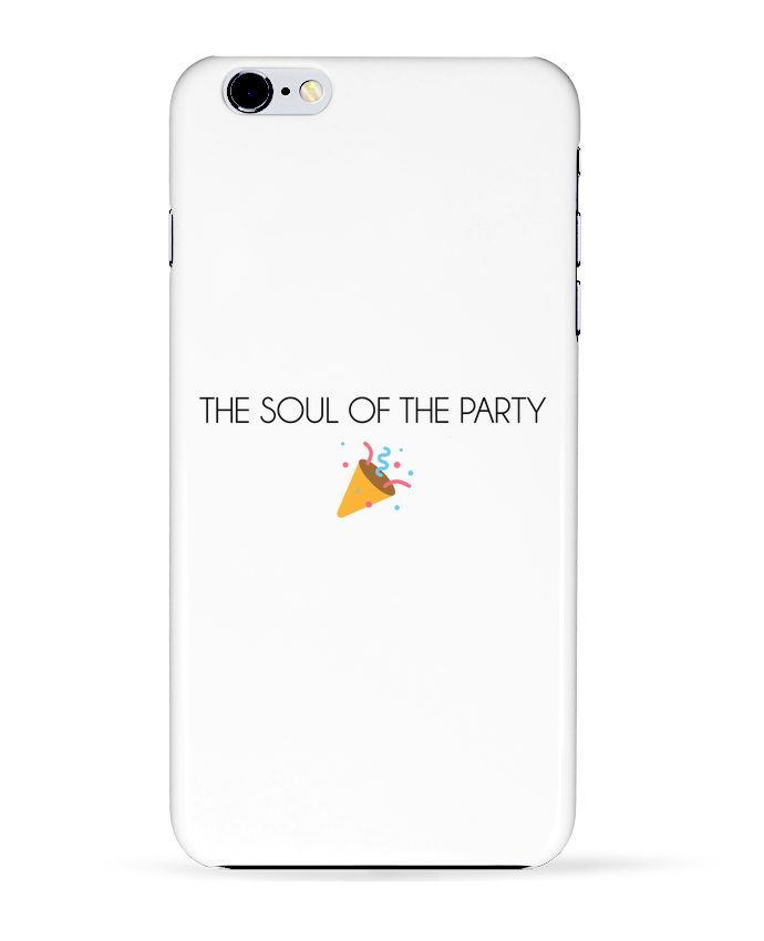 Coque 3D Iphone 6+ The soul of the party basic de tunetoo