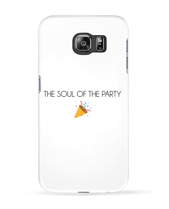 Coque 3D Samsung Galaxy S6 The soul of the party basic - tunetoo