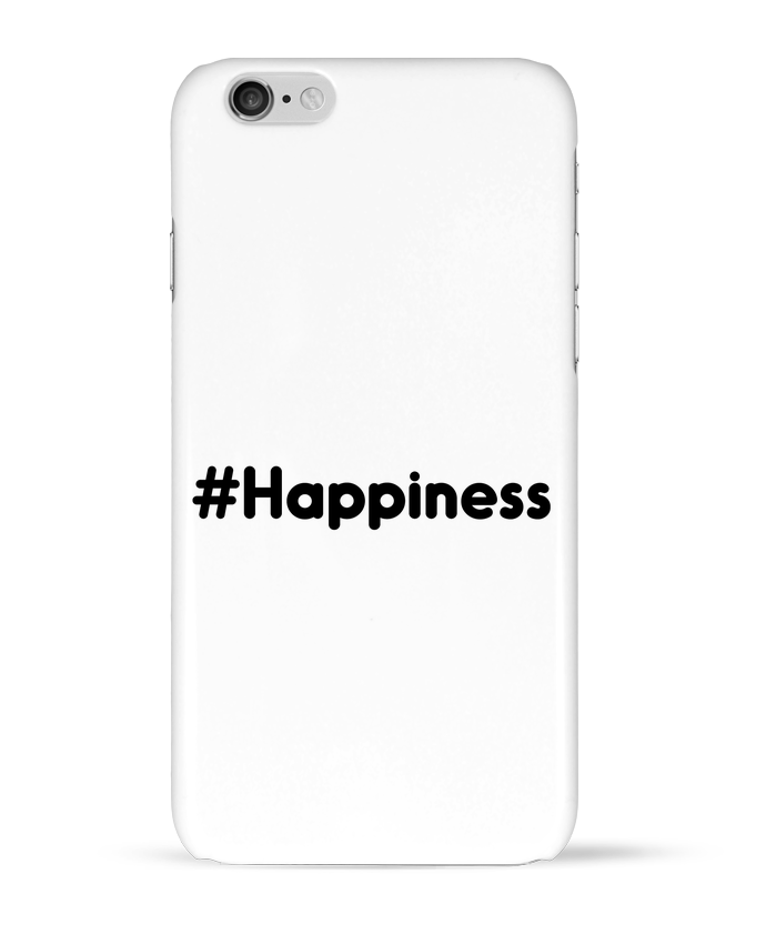 Coque 3D Iphone 6 #Happiness par tunetoo
