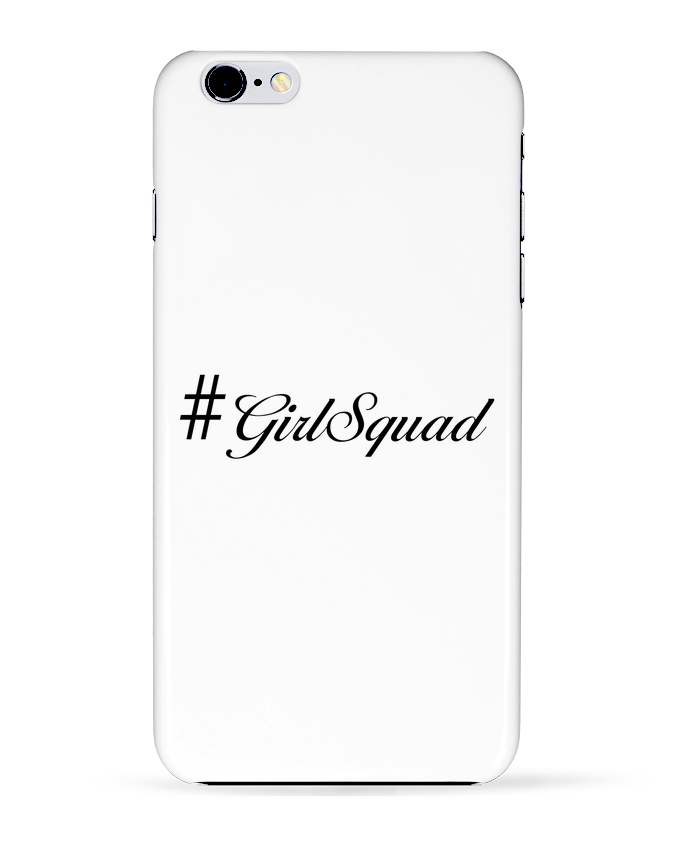 Coque 3D Iphone 6+ #GirlSquad de tunetoo