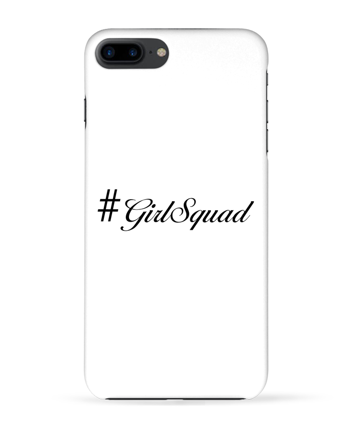 Coque 3D Iphone 7+ #GirlSquad par tunetoo