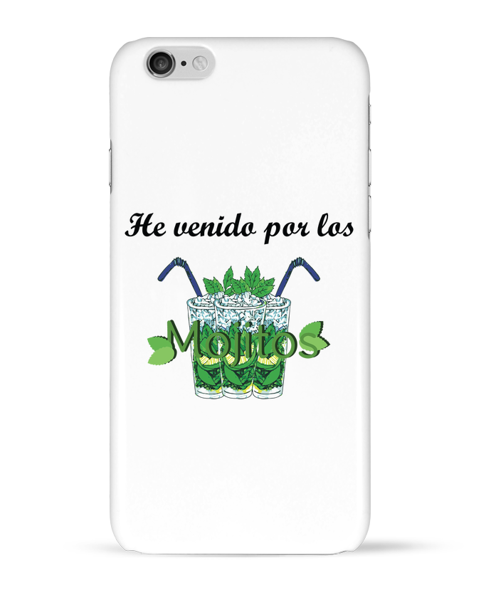 Coque 3D Iphone 6 He venido por los mojitos par tunetoo