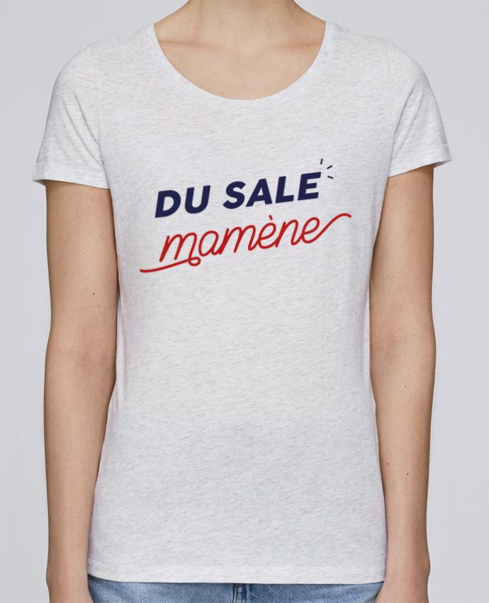 T-shirt Femme Stella Loves du sale mamène by Ruuud par Ruuud