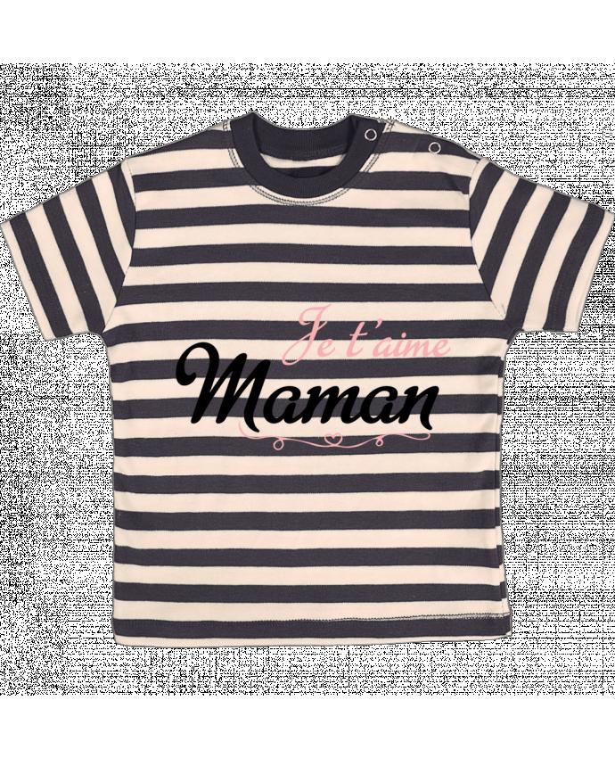 T-shirt Bébé à Rayures Je t'aime Maman par tunetoo