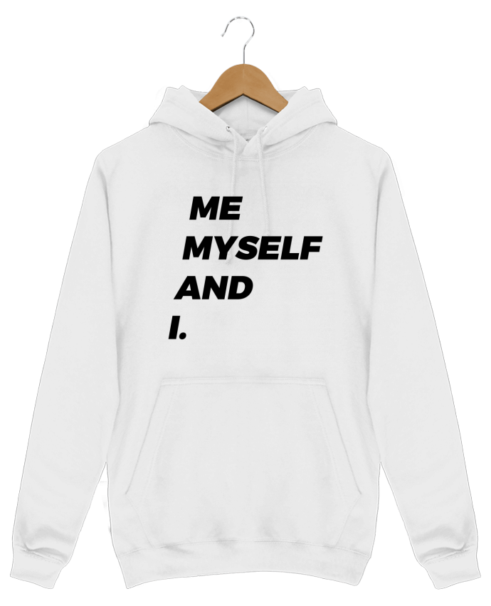 Sweat Shirt à Capuche Homme me myself and i. par tunetoo