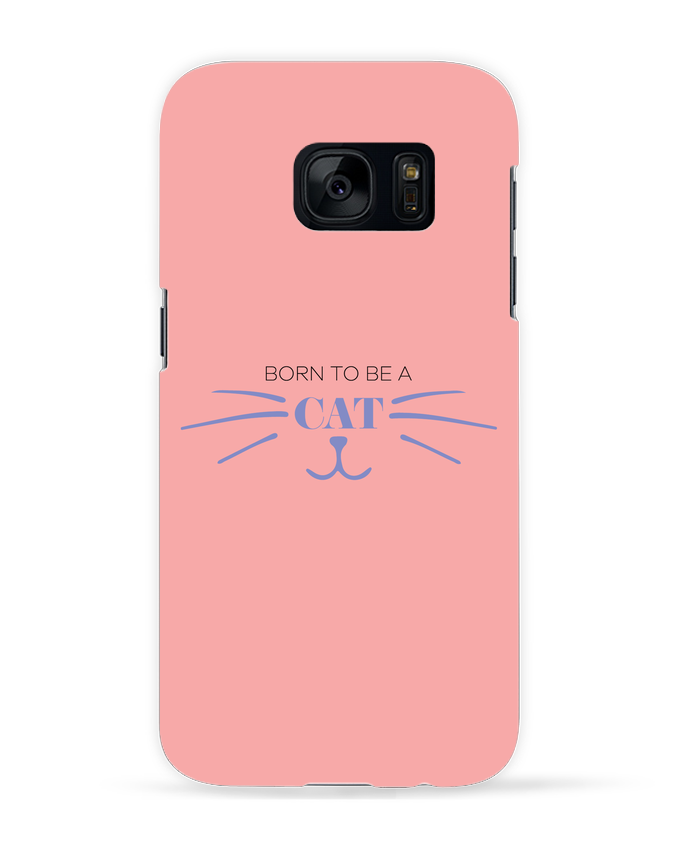 Coque 3D Samsung Galaxy S7 Born to be a cat par tunetoo