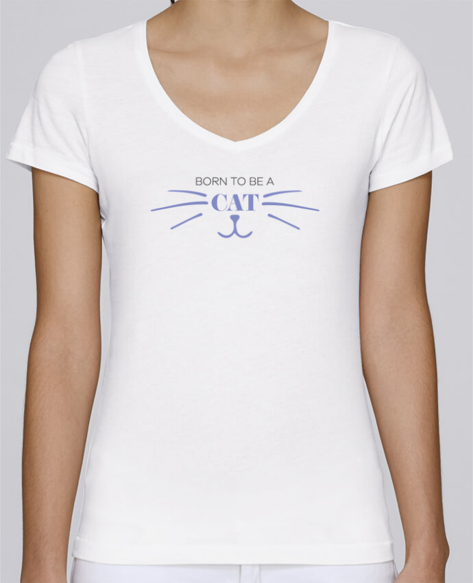 T-shirt Femme Col V Stella Chooses Born to be a cat par tunetoo
