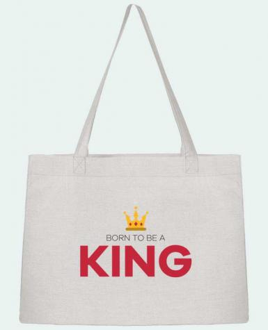 Sac Cabas Shopping Stanley Stella Born to be a king par tunetoo