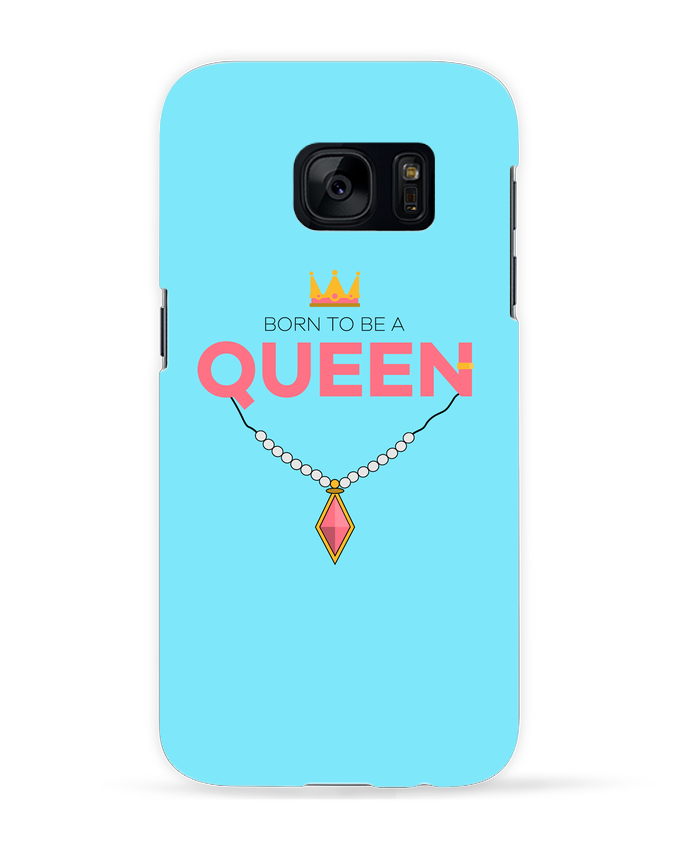 Coque 3D Samsung Galaxy S7 Born to be a Queen par tunetoo