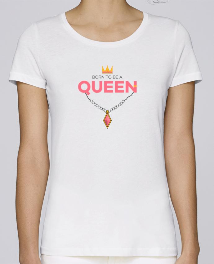 T-shirt Femme Stella Loves Born to be a Queen par tunetoo