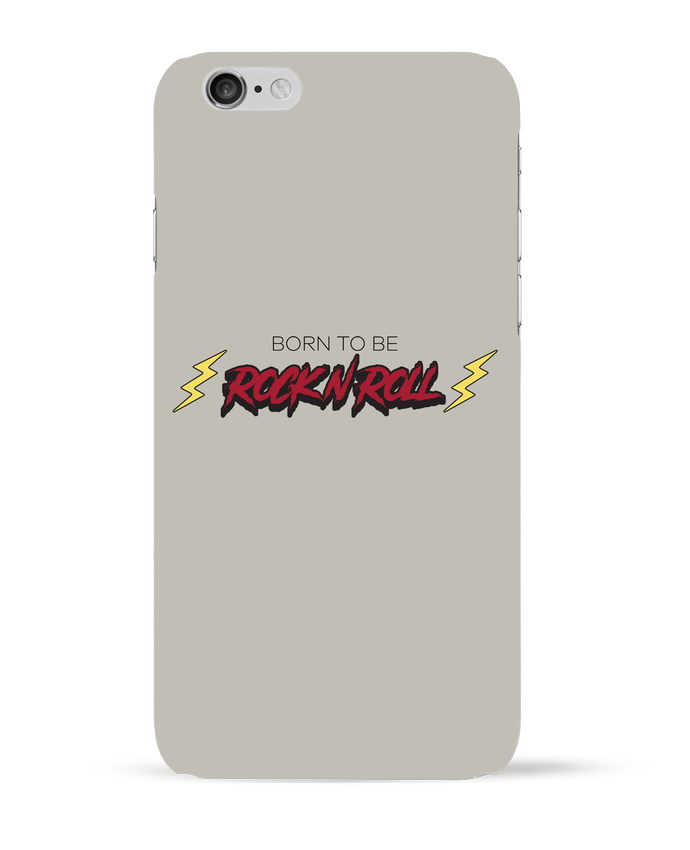 Coque 3D Iphone 6 Born to be rock n roll par tunetoo