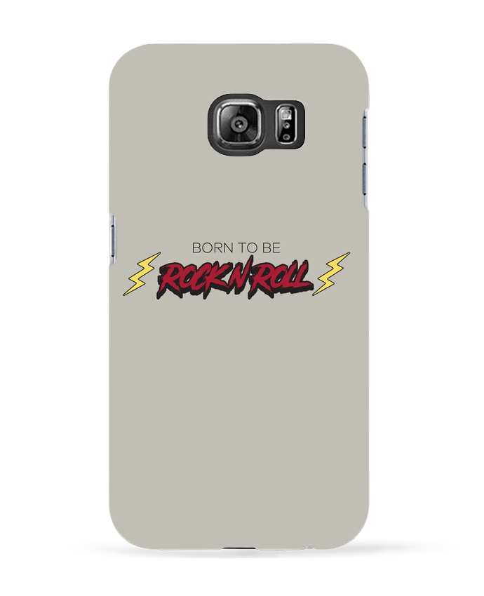 Coque 3D Samsung Galaxy S6 Born to be rock n roll - tunetoo