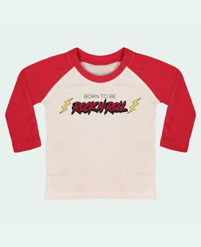 T-shirt Bébé Baseball Manches Longues Born to be rock n roll par tunetoo