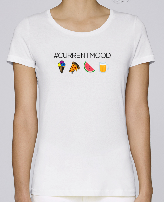 T-shirt Femme Stella Loves #Currentmood par tunetoo