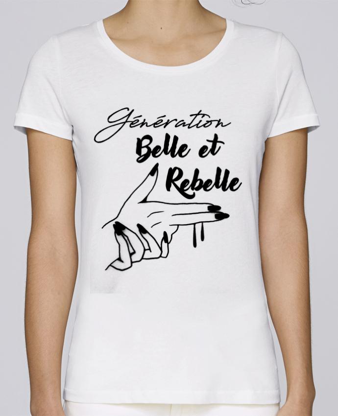 T-shirt Femme Stella Loves génération belle et rebelle par DesignMe