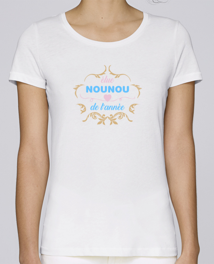 T-shirt Femme Stella Loves Nounou de l'année par tunetoo