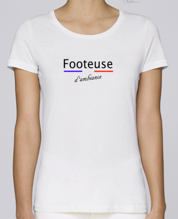 T-shirt Femme Stella Loves Footeuse d\'ambiance par Tee Smiles