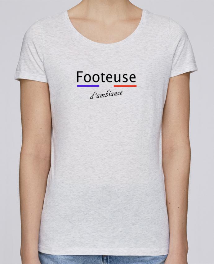T-shirt Femme Stella Loves Footeuse d'ambiance par Tee Smiles