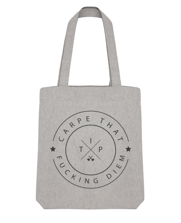 Tote Bag Stanley Stella Carpe that fucking diem par justsayin
