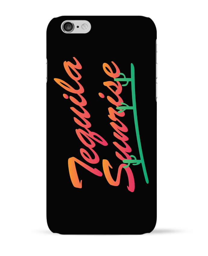 Coque 3D Iphone 6 Tequila Sunrise par tunetoo