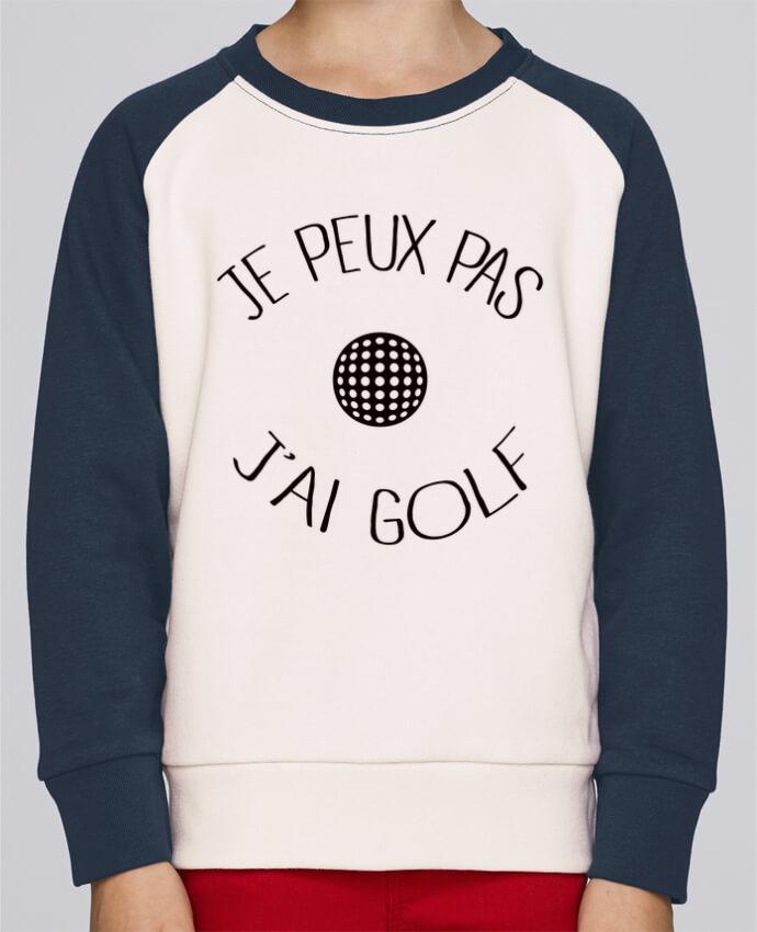 Sweat petite fille Je peux pas j'ai golf par Freeyourshirt.com