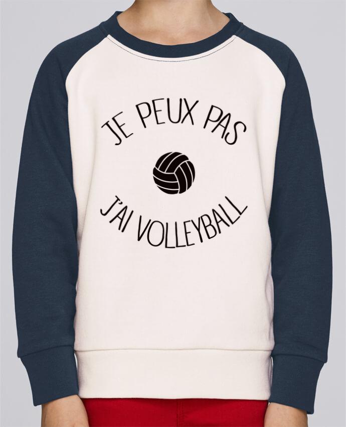 Sweat petite fille Je peux pas j'ai volleyball par Freeyourshirt.com