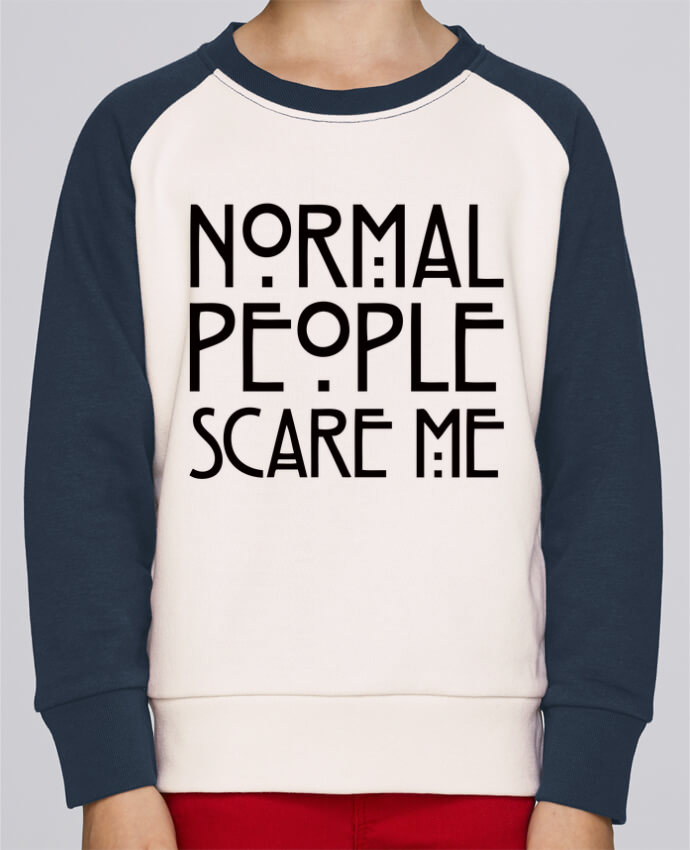 Sweat petite fille Normal People Scare Me par Freeyourshirt.com
