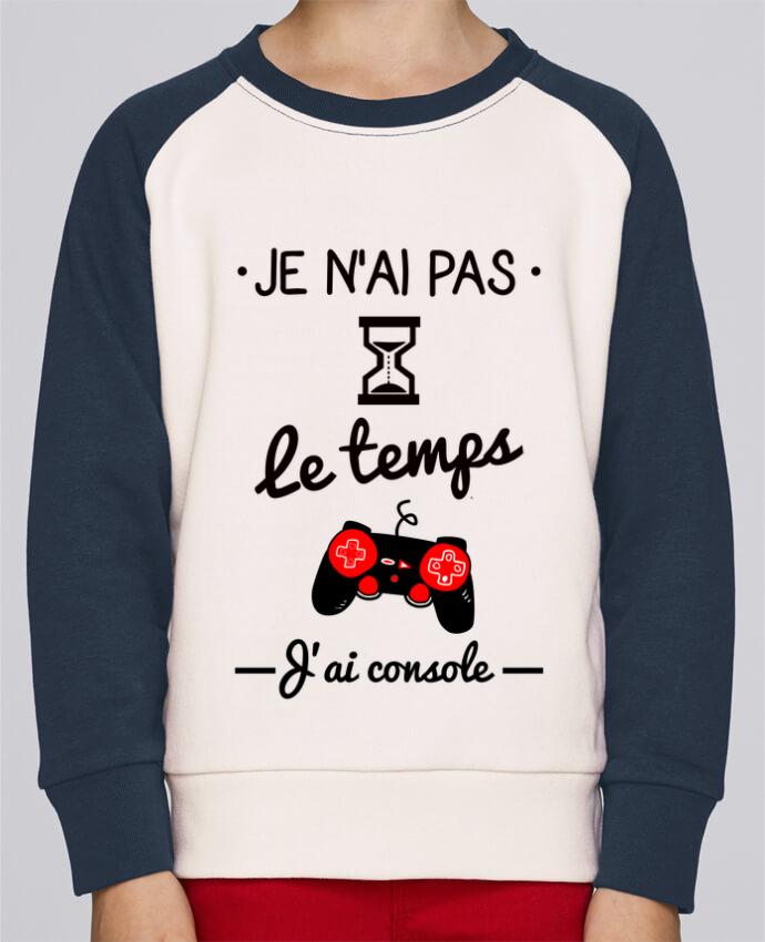 Sweat petite fille Pas le temps, j'ai console, tee shirt geek,gamer par Benichan