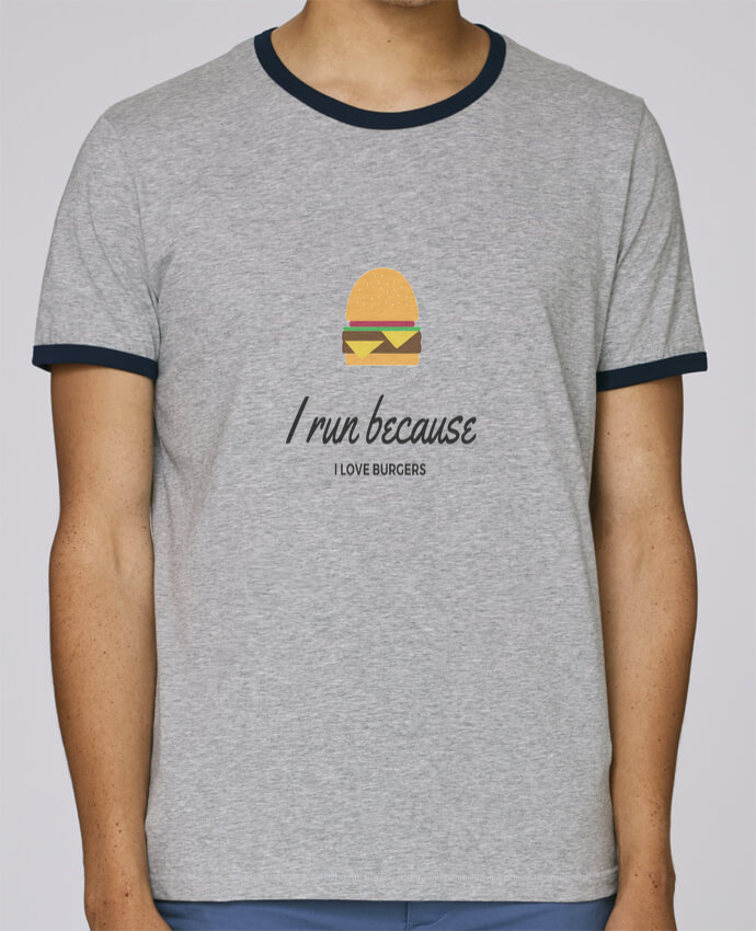 T-Shirt Ringer Contrasté Homme Stanley Holds I run because I love burgers pour femme par Dream & Inspire