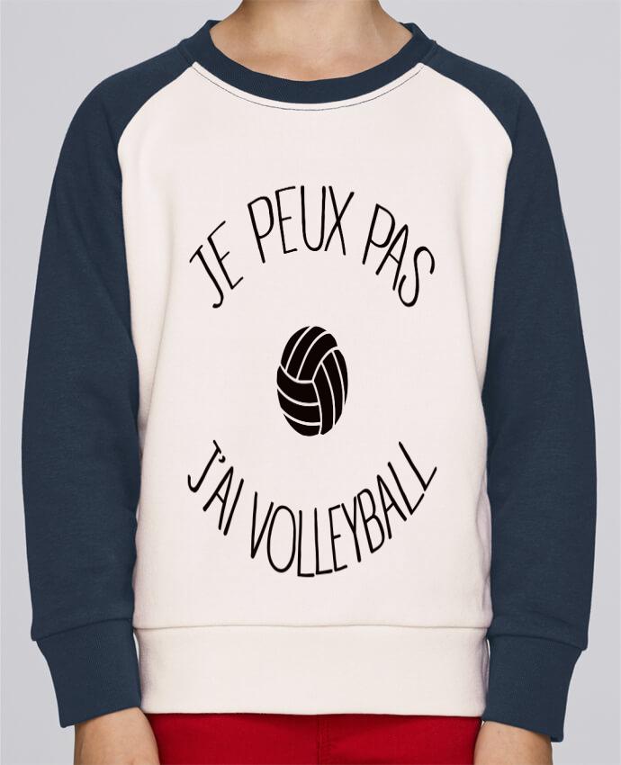 Sweat Shirt Col Rond Enfant Stanley Mini Contrast Je peux pas j'ai volleyball par Freeyourshirt.com