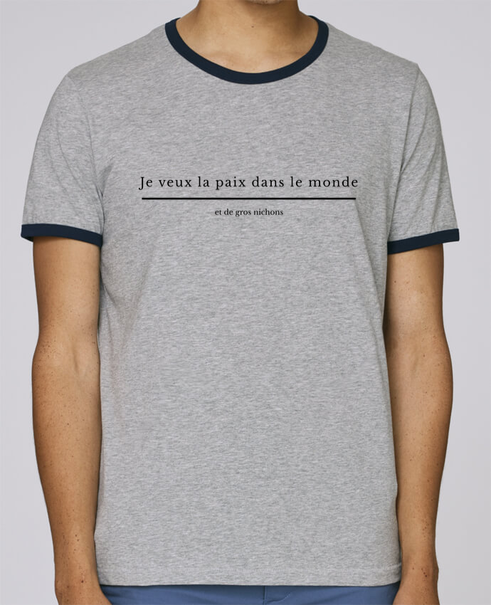 T-Shirt Ringer Contrasté Homme Stanley Holds Paix dans le monde et de gros nichons pour femme par tunetoo