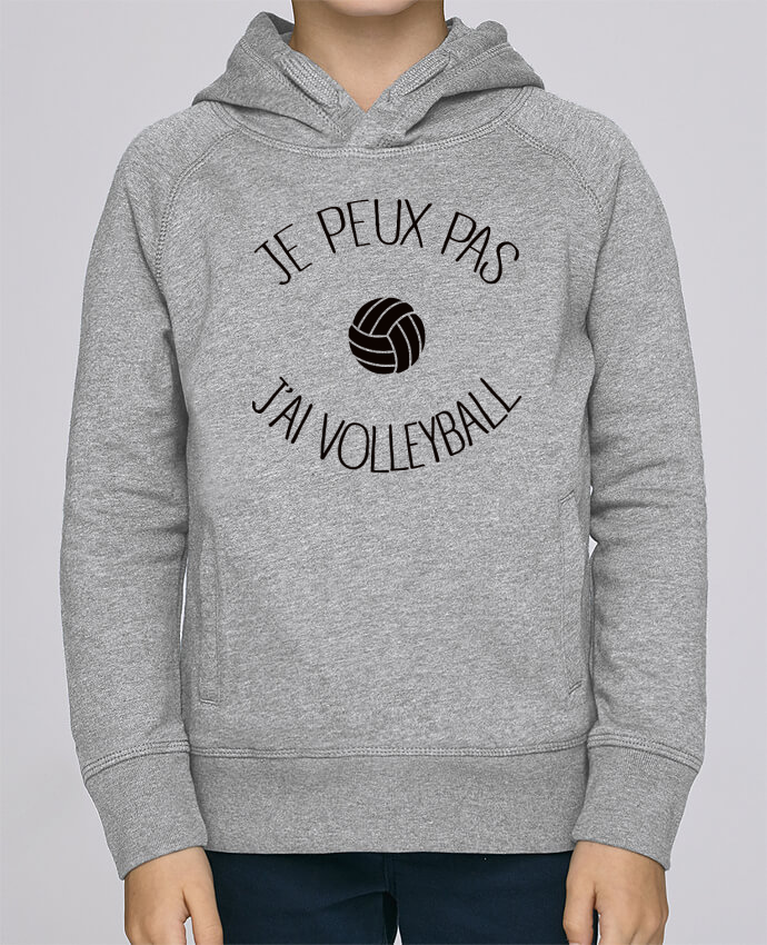 Sweat à Capuche Enfant Stanley Mini Base Je peux pas j'ai volleyball par Freeyourshirt.com
