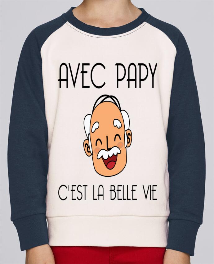 Sweat Shirt Col Rond Enfant Stanley Mini Contrast Avec papy c'est la belle vie ! par tunetoo