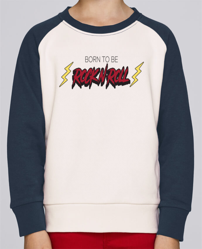Sweat Shirt Col Rond Enfant Stanley Mini Contrast Born to be rock n roll par tunetoo