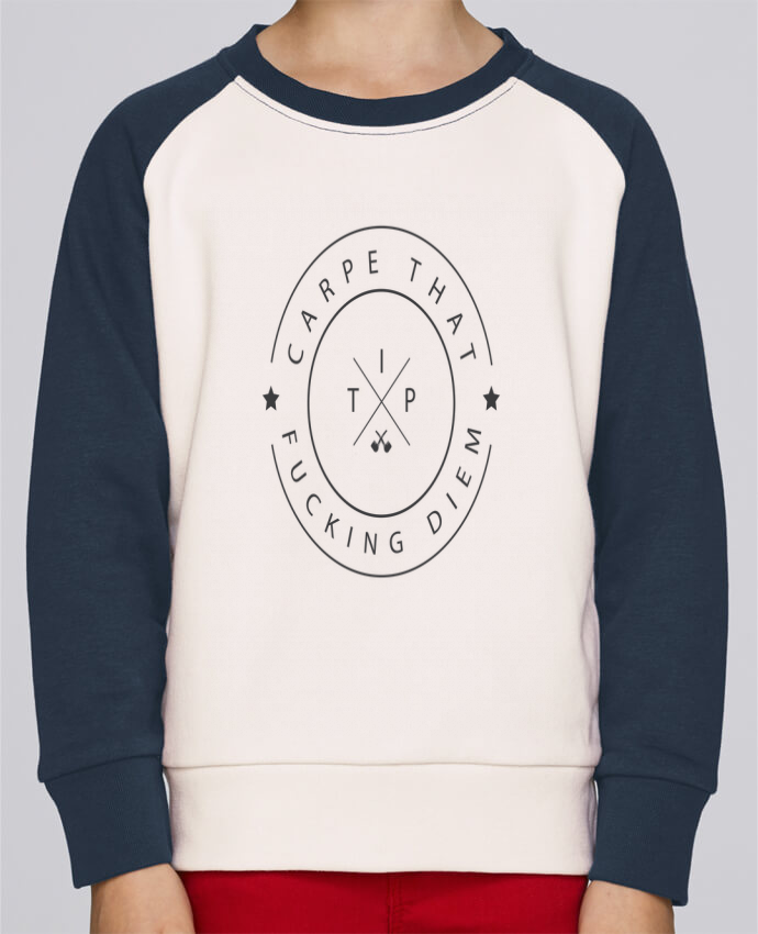 Sweat Shirt Col Rond Enfant Stanley Mini Contrast Carpe that fucking diem par justsayin