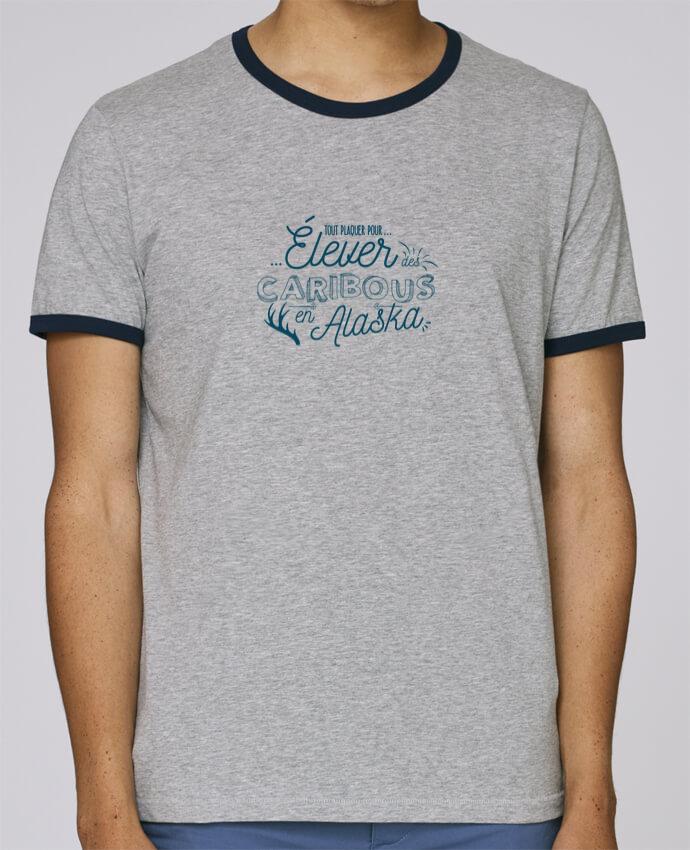 T-Shirt Ringer Contrasté Homme Stanley Holds Tout plaquer pour élever des caribous en Alaska pour femme par AkenGraphics