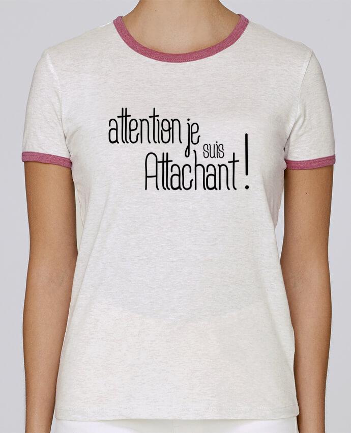 T-shirt Femme Stella Returns Attention je suis attachant ! pour femme par tunetoo