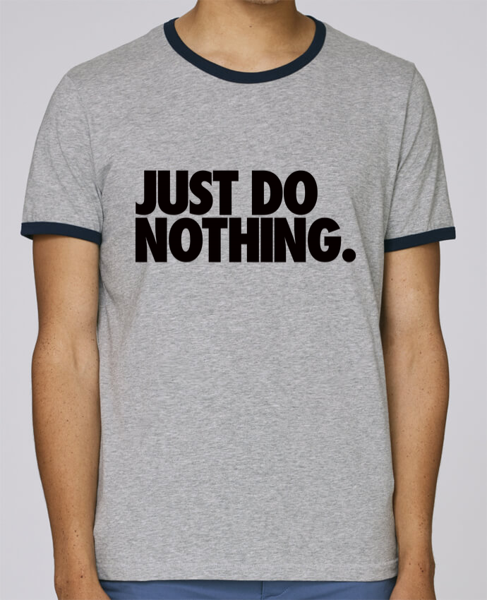 T-Shirt Ringer Contrasté Homme Stanley Holds Just Do Nothing pour femme par Freeyourshirt.com