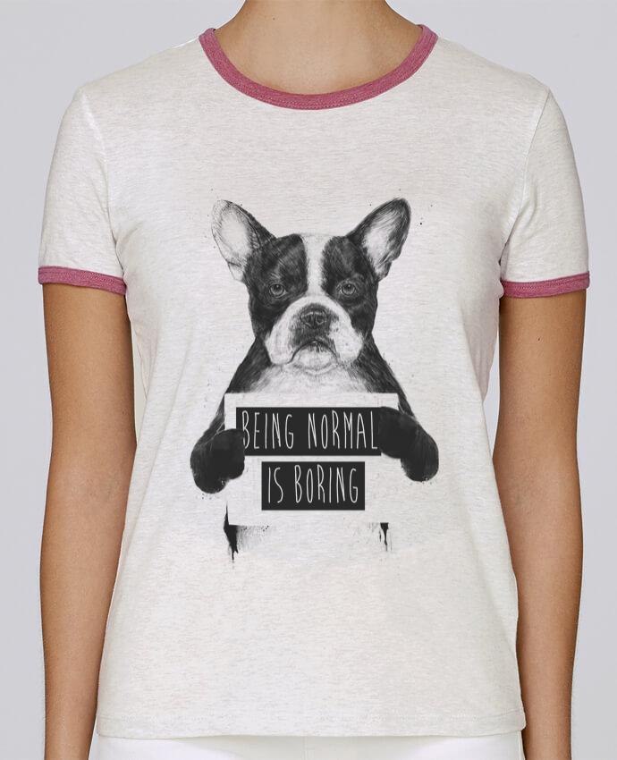 T-shirt Femme Stella Returns Being normal is boring pour femme par Balàzs Solti
