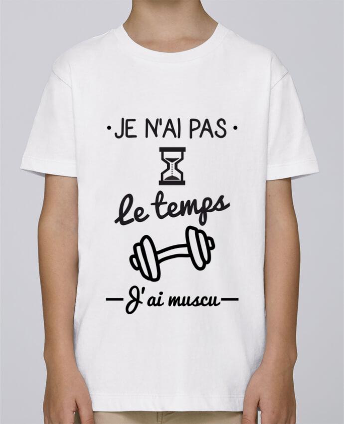 Tee Shirt Garçon Stanley Mini Paint Pas le temps, j'ai muscu, tee shirt musculation par Benichan