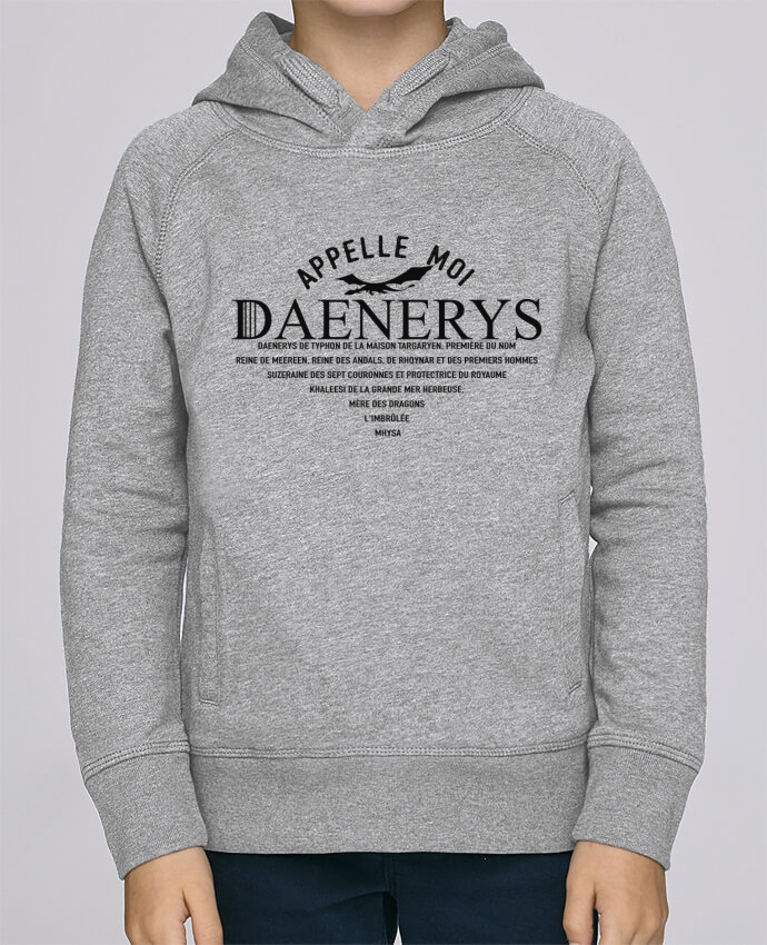 Sweat à Capuche Enfant Stanley Mini Base Appelle moi Daenerys par tunetoo