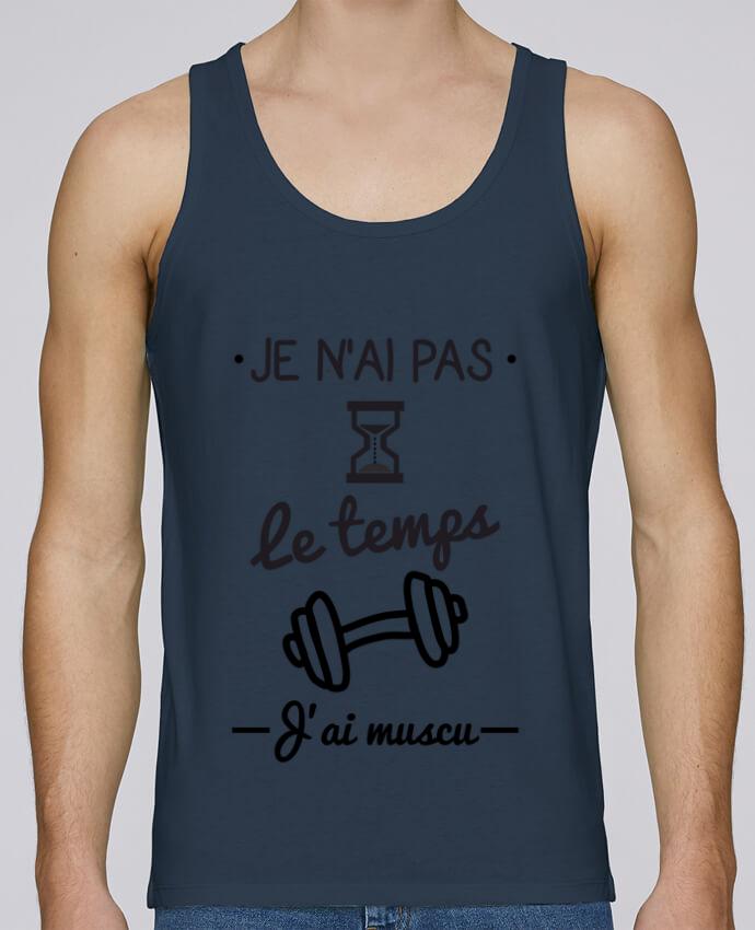 Débardeur Bio Homme Stanley Runs Pas le temps, j'ai muscu, tee shirt musculation par Benichan 100% coton bio